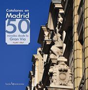 Presentación del libro Catalanes en Madrid: 50 miradas desde la Gran Vía, de Anabel Abril en Blanquerna.